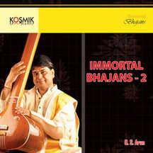 Immortal Bhajans Vol. 2