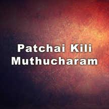 Patchai Kili Muthucharam