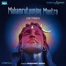 Mahamrutyunjay Mantra - 108 Mantra Jaap