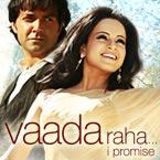 Vaada Raha - I Promise