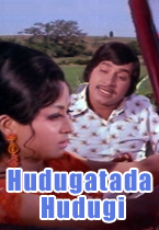 Watch Hudugatada Hudugi full movie Online - Eros Now