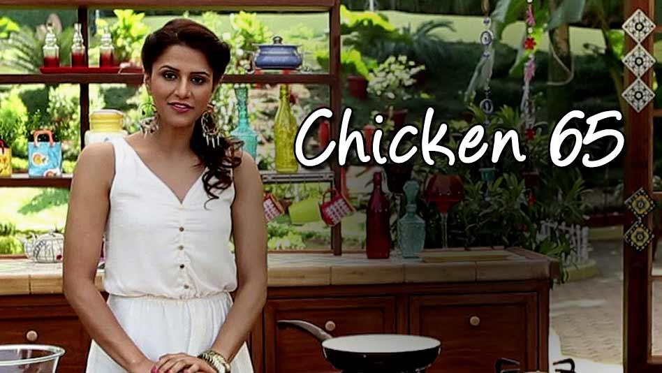 Watch Shipra's Kitchen - Chicken 65 on Eros Now