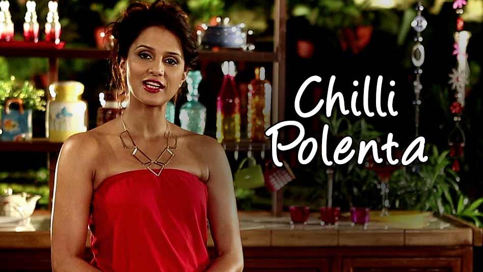 Watch Shipra's Kitchen - Chilli Polenta on Eros Now