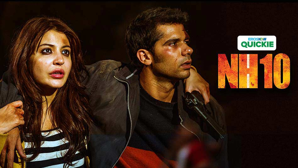 Watch NH10 - NH10 on Eros Now