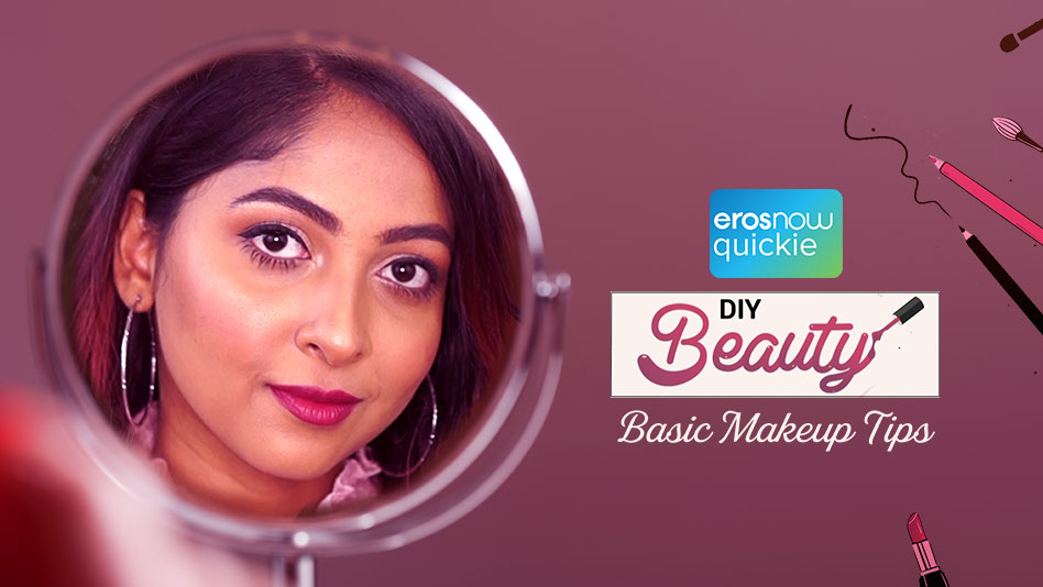 Watch DIY Beauty - Basic Makeup Tips on Eros Now