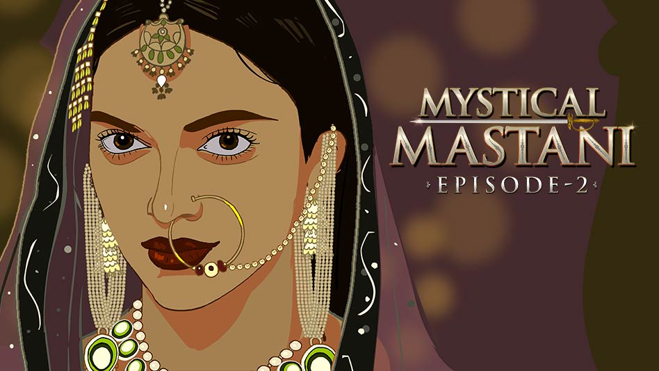 Watch Mystical Mastani - Episode 2 - An Unstoppable Force on Eros Now