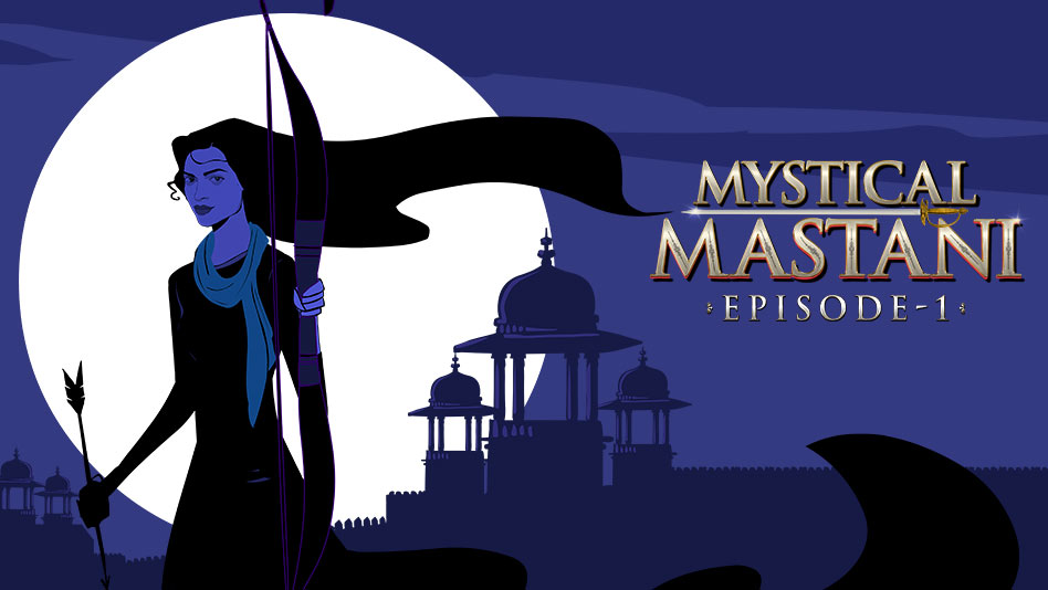 Watch Mystical Mastani - Episode 1 - The Pride Of Bundelkhand on Eros Now