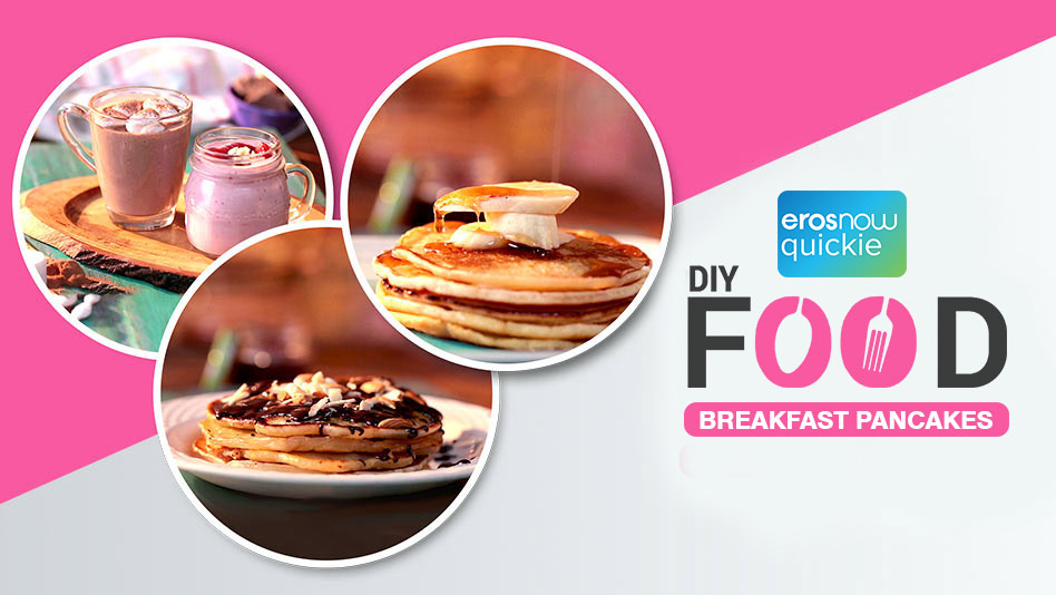 Watch DIY Food - Breakfast Pancakes on Eros Now