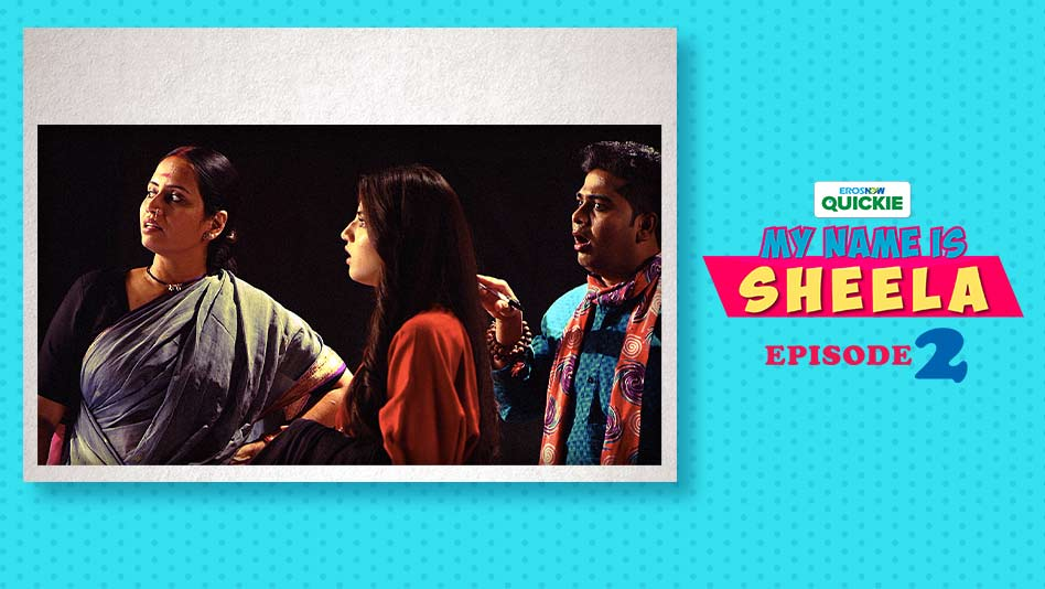 Watch My Name Is Sheela - Episode 2: Talent With Self-Doubt on Eros Now