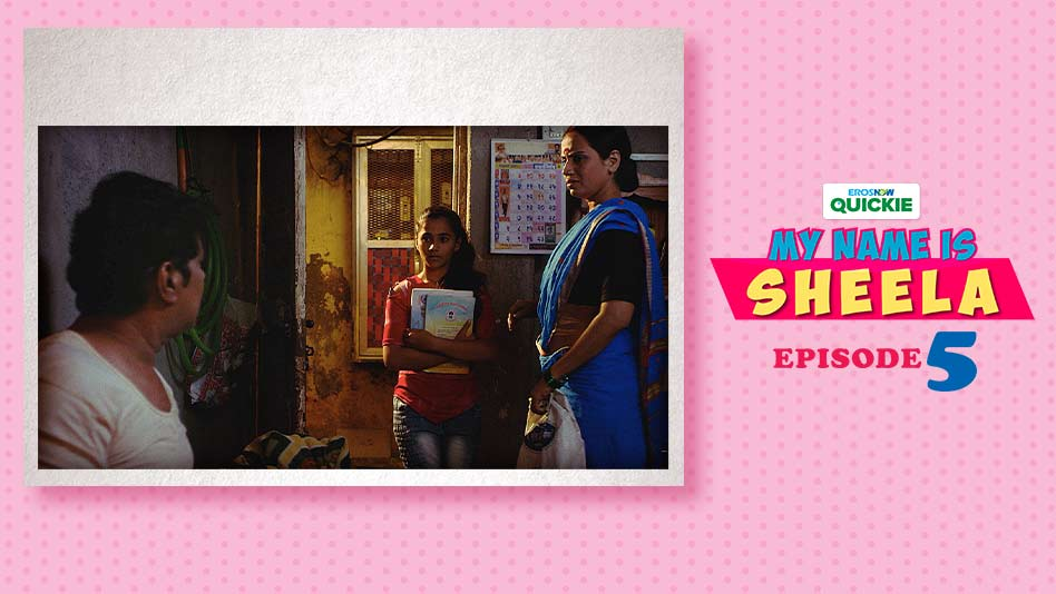 Watch My Name Is Sheela - Episode 5: Madam Aunty on Eros Now