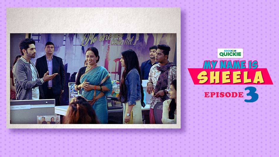 Watch My Name Is Sheela - Episode 3: Tragedy Behind Every Comedy on Eros Now