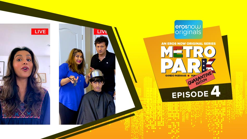 Watch Metro Park - Quarantine Edition - Episode 4 on Eros Now