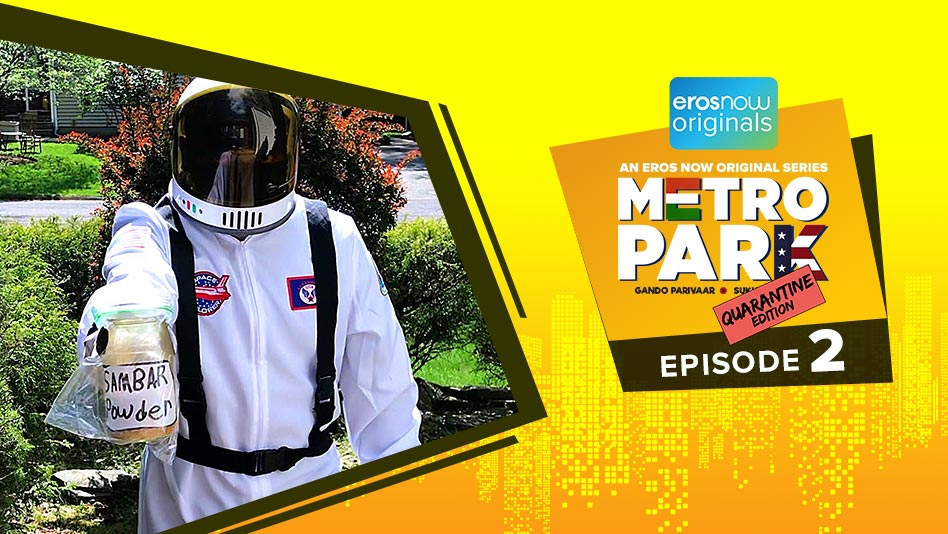 Watch Metro Park - Quarantine Edition - Episode 2 on Eros Now