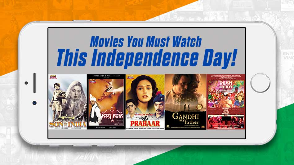 Watch Specials - Independence Day Special - Movies You Must Watch This Independence Day on Eros Now