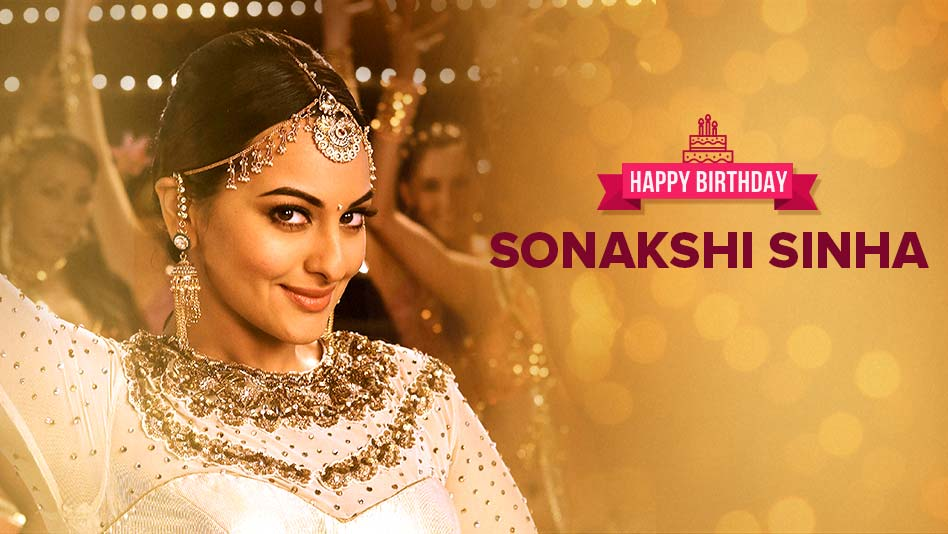 Watch Happy Birthday - Sonakshi Sinha on Eros Now
