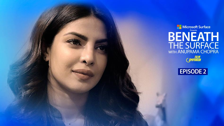 Watch Beneath The Surface With Anupama Chopra - Episode 2 - On The Sets Of Quantico With Priyanka Chopra on Eros Now