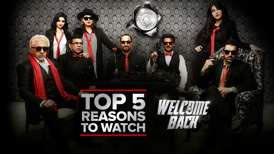 Watch Top 5 Reasons To Watch - Top 5 Reasons to Watch Welcome Back on Eros Now