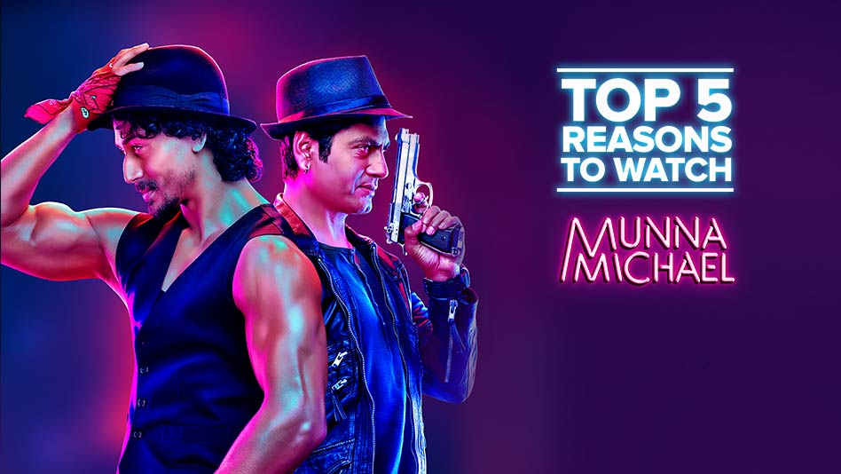 Watch Top 5 Reasons To Watch - Top 5 reasons to watch Munna Michael on Eros Now