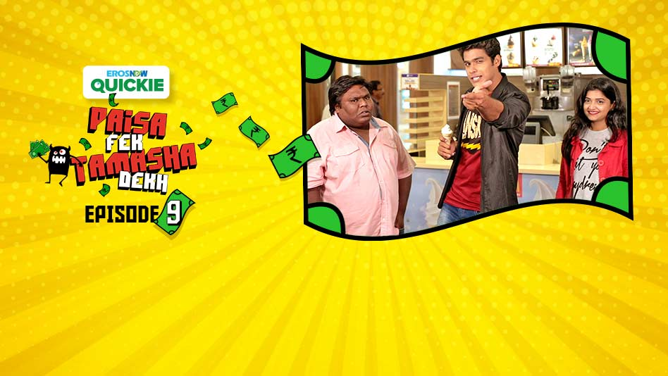 Watch Paisa Fek Tamasha Dekh - Episode 9: Dog Food Challenge on Eros Now