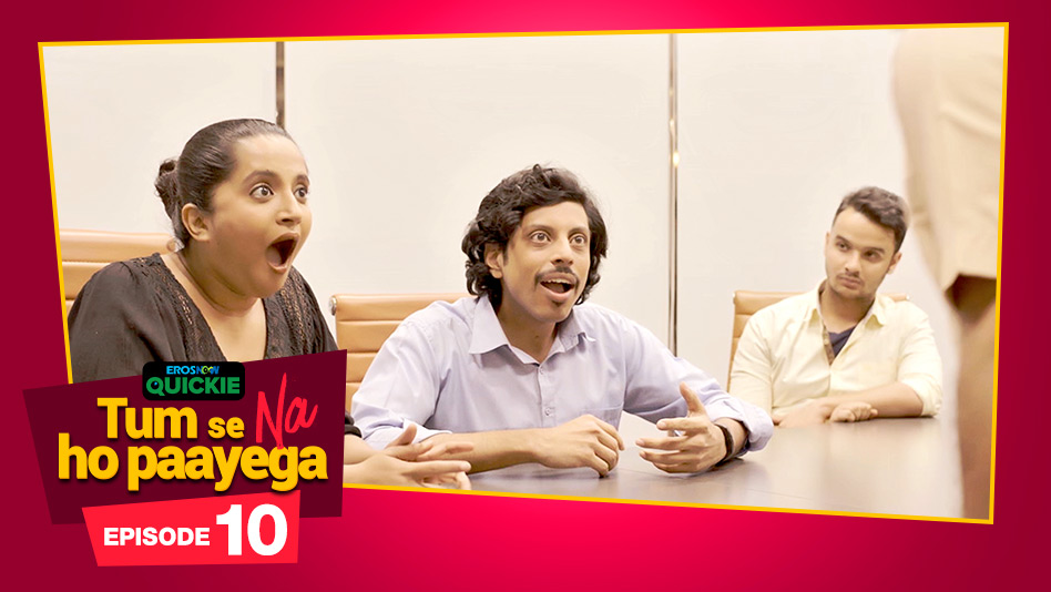 Watch Tum Se Na Ho Paayega - Episode 10: But I Love You on Eros Now