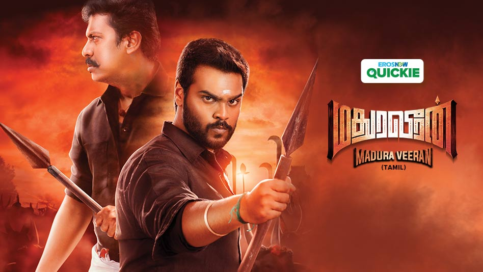 Watch Madura Veeran - Madura Veeran on Eros Now