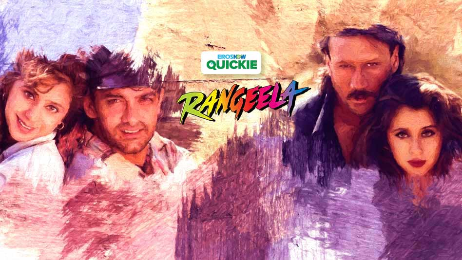 Watch Rangeela - Rangeela on Eros Now
