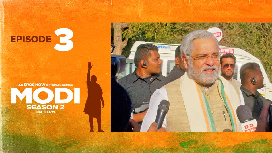 Watch Modi Season 2 - CM TO PM - Gujarati - Episode 3:Dreams Are Immortal on Eros Now