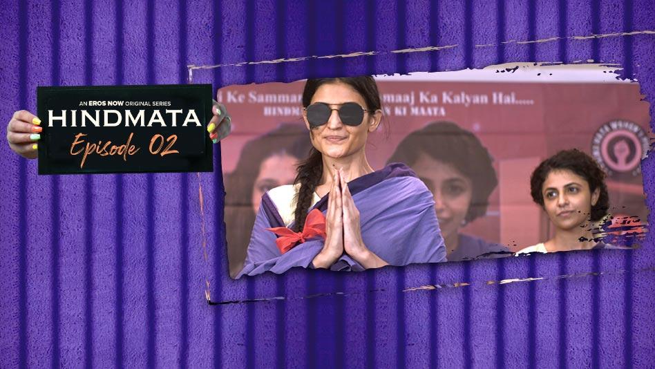 Watch Hindmata - Episode 2: Rajneeti on Eros Now