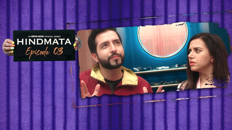 Watch Hindmata - Episode 3: Lights. Camera. Andolan. on Eros Now