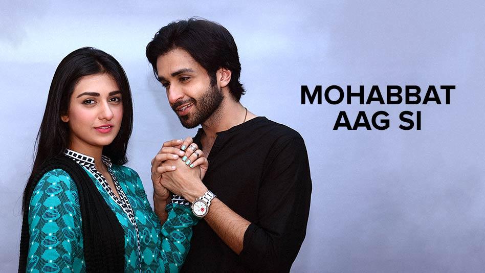 Mohabbat Aag Si